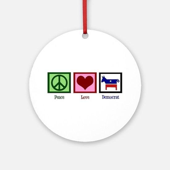 Peace Love Democrat Ornament (Round)