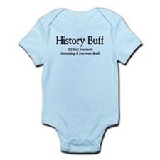 History Buff I'd Find You Mor Onesie