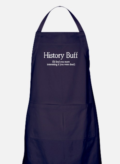 History Buff I'd Find You Mor Apron (dark)