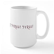 Que Syrah Syrah Shirt T-shirt Mug