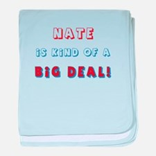 Nate Is Kind of a Big Deal baby blanket
