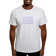 Not Jealous T-Shirt