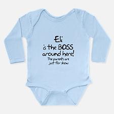 Eli is the Boss Long Sleeve Infant Bodysuit