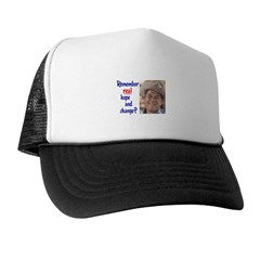 real hope and change Trucker Hat