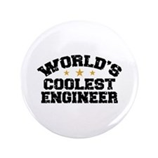 "World's Coolest Engineer 3.5"" Button"