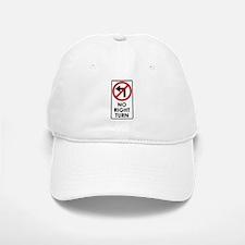 NO RIGHT TURN Baseball Baseball Cap