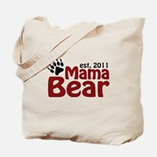Mama Bear Est 2011 Tote Bag