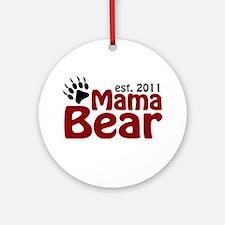 Mama Bear Est 2011 Ornament (Round)