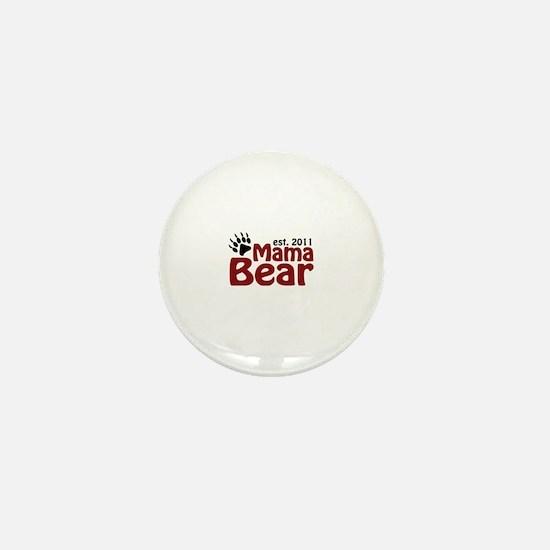 Mama Bear Est 2011 Mini Button