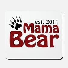 Mama Bear Est 2011 Mousepad