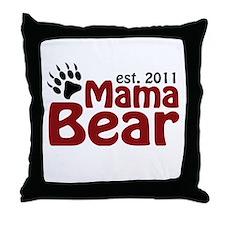 Mama Bear Est 2011 Throw Pillow