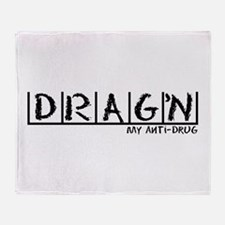 Drag'n Anti-Drug Throw Blanket