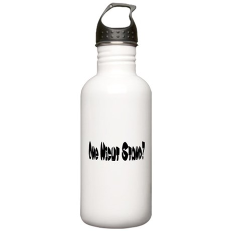 One Night Stand? Stainless Water Bottle 1.0L