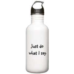 I Say. Water Bottle