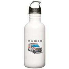 How I Roll (Ambulance) Water Bottle