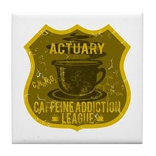 Actuary Caffeine Addiction Tile Coaster
