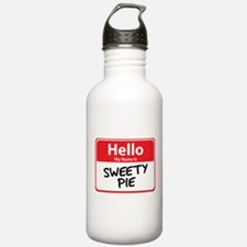Hello My Name is Sweety Pie Water Bottle