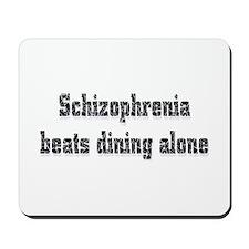 Schizophrenia  Mousepad