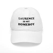 Laurence Is My Homeboy Baseball Cap