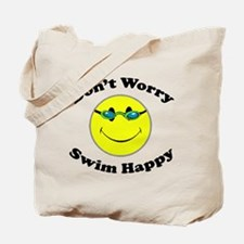 Don't Worry Swim Happy Tote Bag