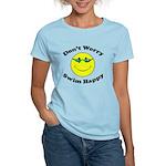 Don't Worry Swim Happy Women's Light T-Shirt