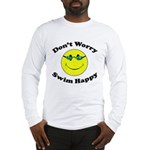 Don't Worry Swim Happy Long Sleeve T-Shirt