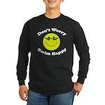 Don't Worry Swim Happy Long Sleeve Dark T-Shirt