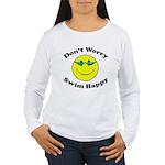 Don't Worry Swim Happy Women's Long Sleeve T-Shirt