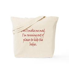 Don't Make Me Bad Tote Bag