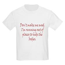 Don't Make Me Bad T-Shirt