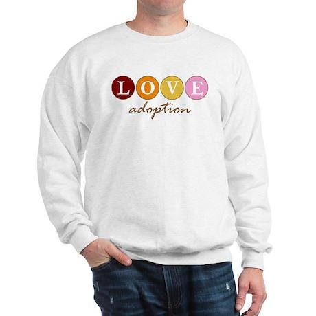 Love Adoption Sweatshirt