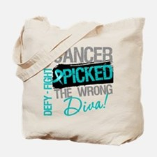 OvarianCancer PickedWrongDiva Tote Bag