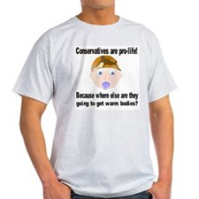 Conservatives are pro-life Ash Grey T-Shirt