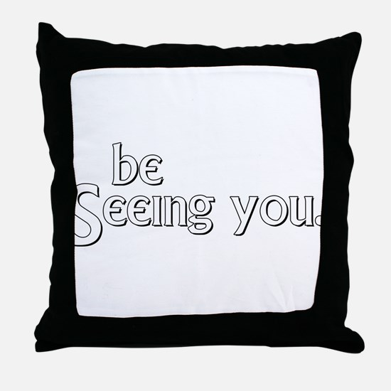 Unique Seeing Throw Pillow
