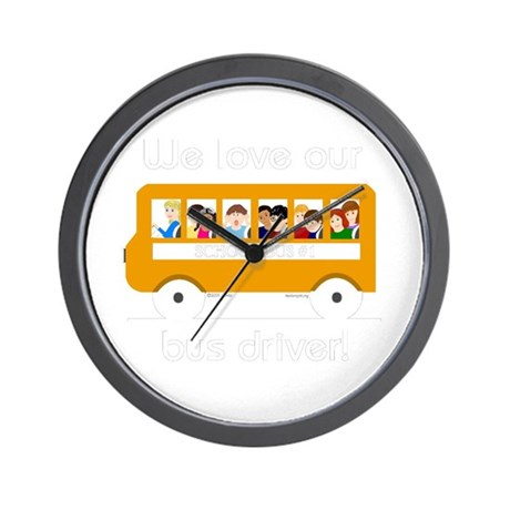 We Love Our Bus Driver Wall Clock