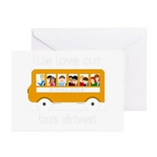 We Love Our Bus Driver Greeting Cards (Pk of 10)