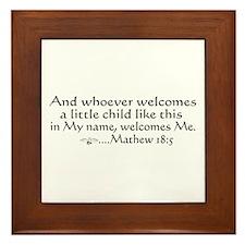 Mathew 18:5 Framed Tile