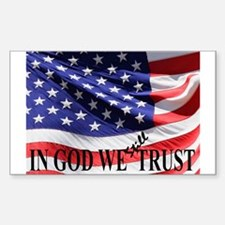 IN GOD WE Still TRUST Sticker (Rectangle)