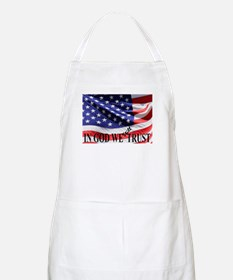 IN GOD WE Still TRUST Apron