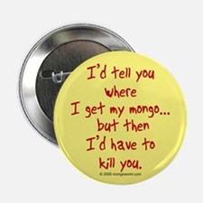 mongo/have to kill... Button