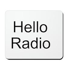 Hello Radio Mousepad