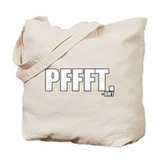 pffft. Tote Bag