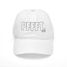 pffft. Baseball Cap