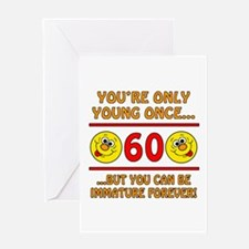 Immature 60th Birthday Greeting Card