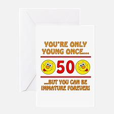 Immature 50th Birthday Greeting Card