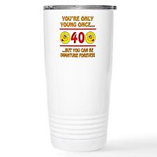 Immature 40th Birthday Travel Mug