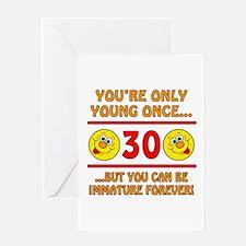 Immature 30th Birthday Greeting Card