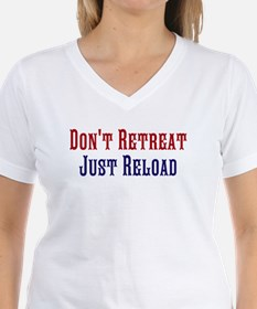 Don't Retreat Just Reload Shirt