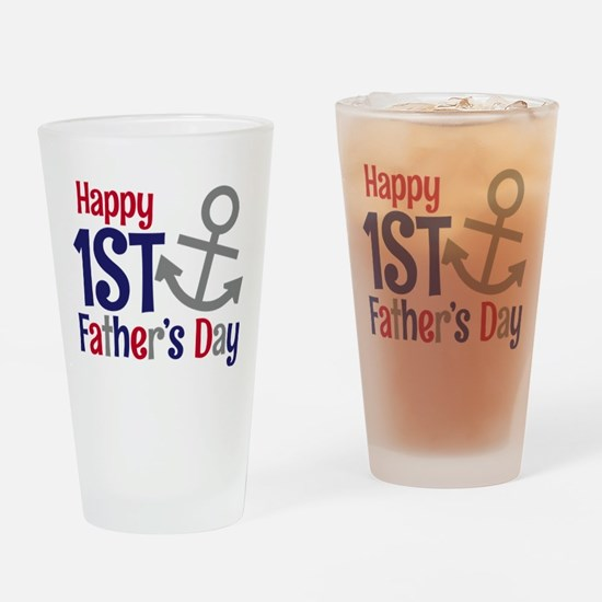 Happy 1st Father's Day Anchor Drinking Glass