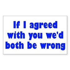 Wrong Opinion Decal